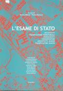 L'esame di stato. Architetti, pianificatori territoriali, paesaggisti, conservatori, architetti iunior, pianificatori iunior